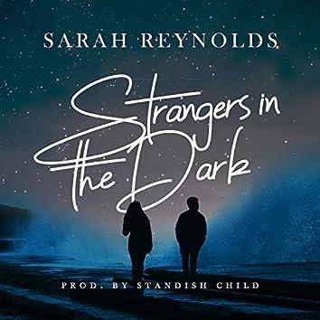 Strangers in the Dark
