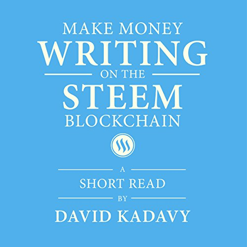 Make Money Writing on the STEEM Blockchain audiobook cover art