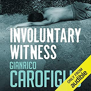 Involuntary Witness     Guido Guerrieri Series, Book 1              By:                                                                                                                                 Gianrico Carofiglio                               Narrated by:                                                                                                                                 Sean Barrett                      Length: 7 hrs and 30 mins     1,273 ratings     Overall 3.8