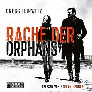 Rache der Orphans     Evan Smoak 3              Autor:                                                                                                                                 Gregg Hurwitz                               Sprecher:                                                                                                                                 Stefan Lehnen                      Spieldauer: 14 Std. und 38 Min.     344 Bewertungen     Gesamt 4,7