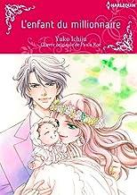 L'enfant Du Millionnaire:Harlequin Manga (French Edition)