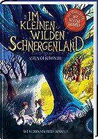 Im kleinen wilden Schnergenland: Spannendes Abenteuer voller Magie
