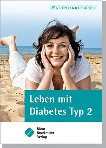 Leben mit Diabetes Typ 2 (Patientenratgeber)
