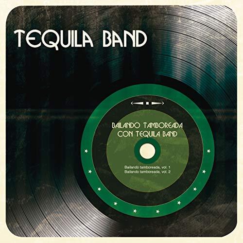 Bailando Tamboreada con Tequila Band