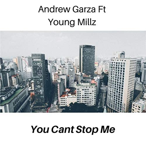 Andrew Garza feat. Young Millz