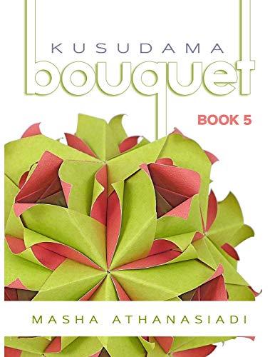 Kusudama Bouquet Book 5