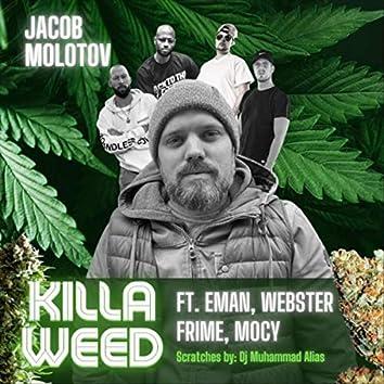 Killa Weed (feat. Frime, Mocy, Webster, Eman, DJ Muhammad Alias, Eman & DJ Muhammad Alias)