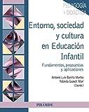 Entorno, sociedad y cultura en Educación Infantil: Fundamentos, propuestas y aplicaciones (Psicología)