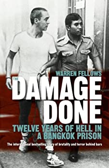 The Damage Done by [Warren Fellows]
