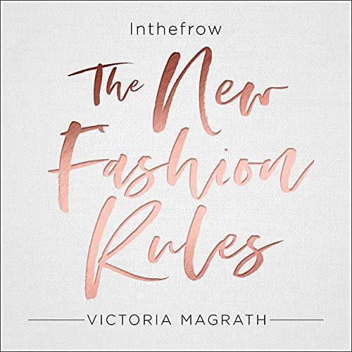 Couverture de The New Fashion Rules: Inthefrow