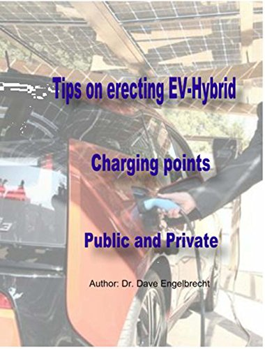 Tips on erecting EV-Hybrid charging point Public and Private (English Edition)
