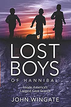 Lost Boys of Hannibal  Inside America s Largest Cave Search