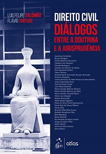 Direito civil - Diálogos entre a doutrina e a jurisprudência