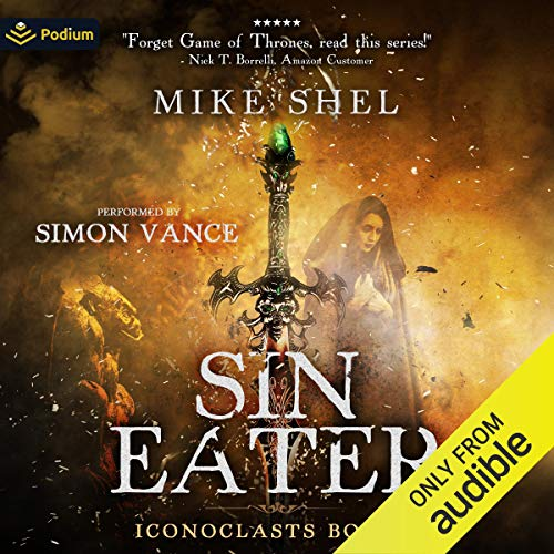 Sin Eater Audiobook By Mike Shel cover art