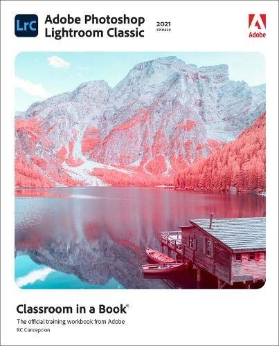 Adobe Photoshop Lightroom Classic Classroom in a Book (2021 release) Front Cover