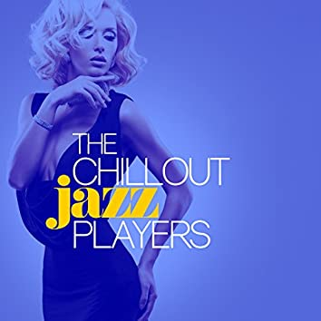 The Chillout Jazz Players