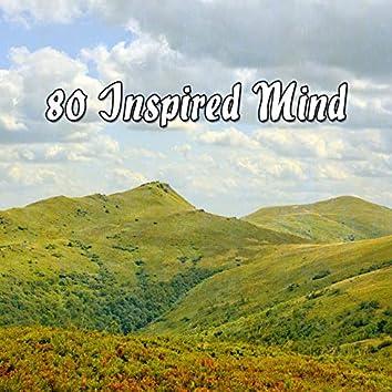 80 Inspired Mind