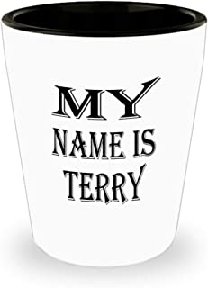 Awesome Terry Gifts White Ceramic Shot Glass - My Name Is - Best Inspirational Gifts and Sarcasm ak1546