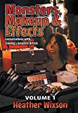 Monsters, Makeup & Effects: Conversations with Cinema's Greatest Artists