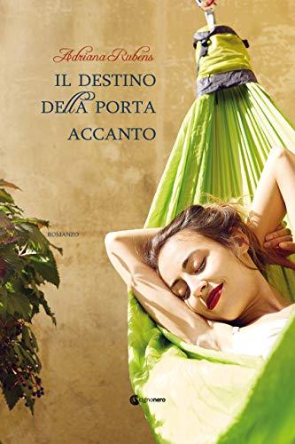 Il destino della porta accanto (ROSA CIPRIA) (Italian Edition)