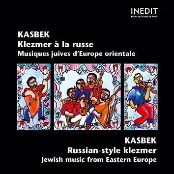 Kasbek Klezmer à la russe - Russian Klezmer Style (Jewsih Music from Eastern Europe)