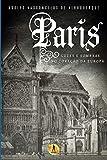 Paris: Luzes e Sombras no Coração da Europa