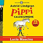 Pippi Calzelunghe. Edizione integrale copertina