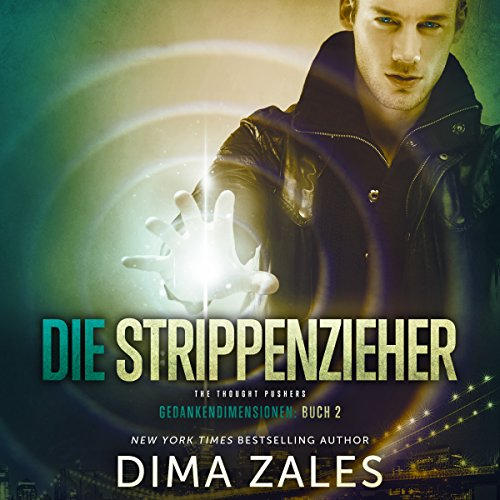 Die Strippenzieher: Gedankendimensionen 2 [The Thought Pushers: Thoughts Dimensions 2] audiobook cover art
