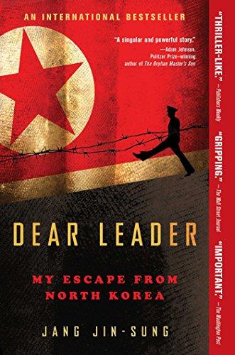 Dear Leader: My Escape from North Korea
