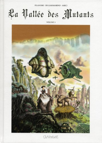 La Vallée des Mutants, Tome 1 :