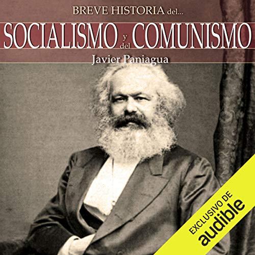 Couverture de Breve historia Socialismo y del Comunismo (Narración en Castellano) [Brief History Socialism and Communism]