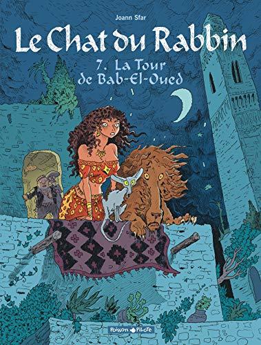 Le Chat du Rabbin - tome 7 - Tour de Bab-El-Oued (La)