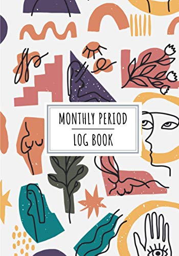 Monthly Period Log Book: Menstruation Cycle Journal for Women's to Keep...