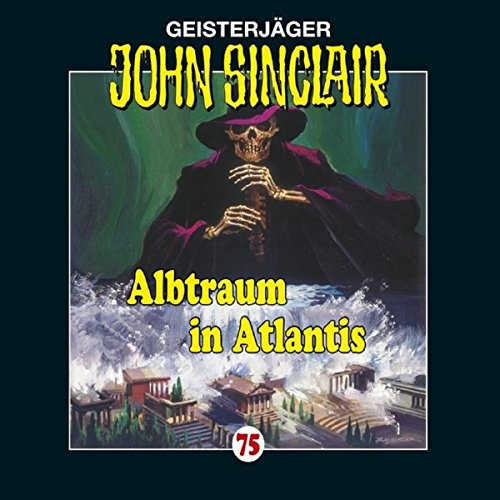 Albtraum in Atlantis (John Sinclair 75) Titelbild