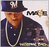 Songtexte von Mase - Welcome Back