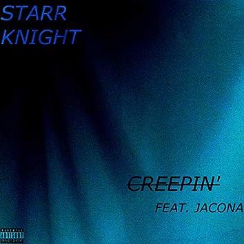 Creepin' (feat. Jacona)