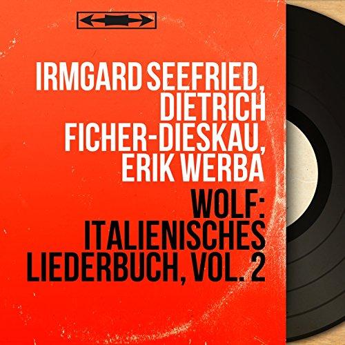 Italienisches Liederbuch: No. 18 in A-Flat Major, Heb auf dein blondes Haupt (Remastered)