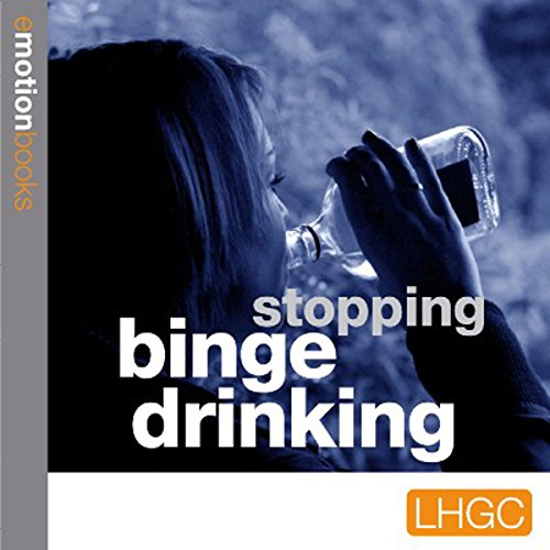 Emotion Downloads: Stopping Binge Drinking audiobook cover art