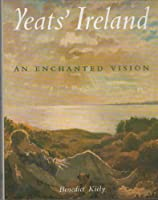 Yeats' Ireland: An Enchanted Vison 0517574047 Book Cover