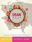 ArtK12: Draw Asia - Volume 1