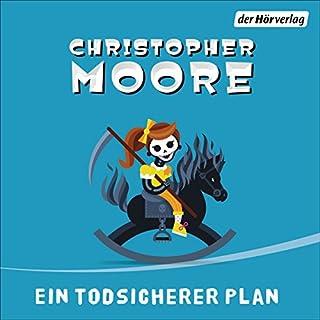 Ein todsicherer Plan                   Autor:                                                                                                                                 Christopher Moore                               Sprecher:                                                                                                                                 Simon Jäger                      Spieldauer: 11 Std. und 10 Min.     1.344 Bewertungen     Gesamt 4,5