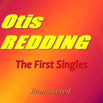 The First Singles of Otis Redding (Remastered)