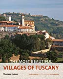The Most Beautiful Villages of Tuscany