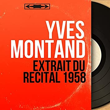 Extrait du récital 1958 (Mono Version)