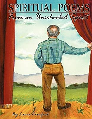 Spiritual Poems from an Unschooled Spirit