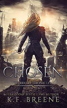 Chosen (The Warrior Chronicles Book 1) pdf epub