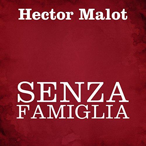 Senza famiglia | Hector Malot