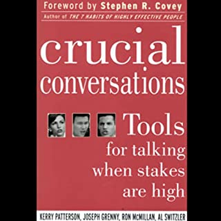 Crucial Conversations     Tools for Talking When Stakes are High              By:                                                                                                                                 Kerry Patterson,                                                                                        Joseph Grenny,                                                                                        Ron McMillan,                   and others                          Narrated by:                                                                                                                                 Anna Fields                      Length: 4 hrs and 17 mins     1,033 ratings     Overall 4.1