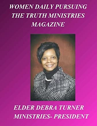Magazine- Women Daily Pursuing The Truth Ministries
