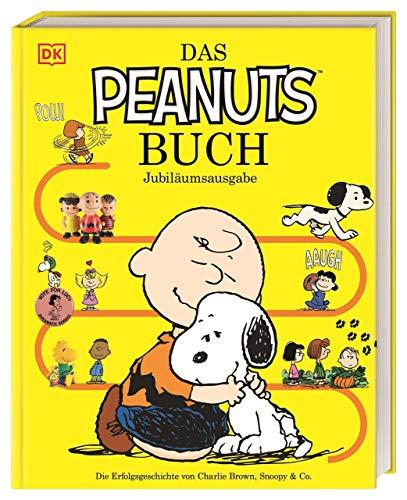 Das Peanuts™ Buch: Jubiläumsausgabe. Die Erfolgsgeschichte von Charlie Brown, Snoopy & Co.